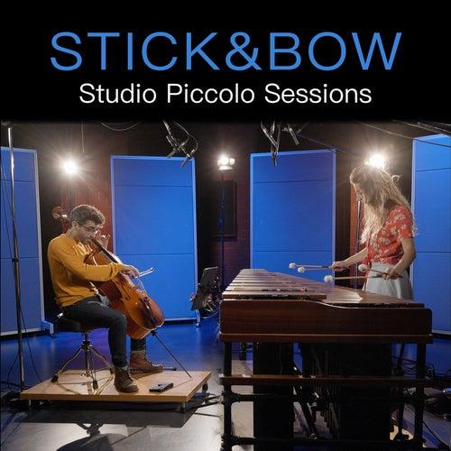 Studio Piccolo Sessions by Stick&Bow