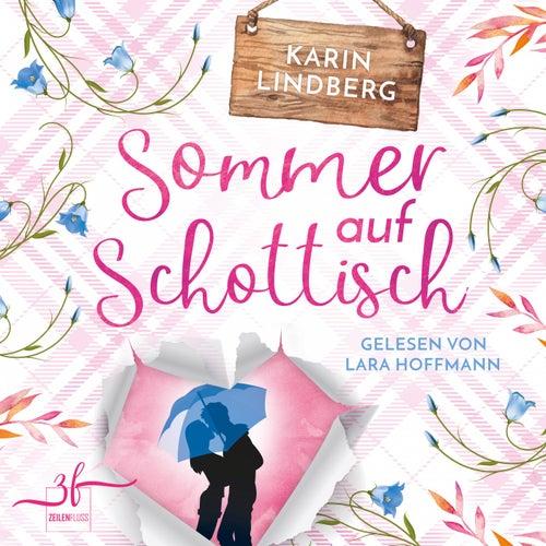 Sommer auf Schottisch (Highland - Liebesroman) von Karin Lindberg