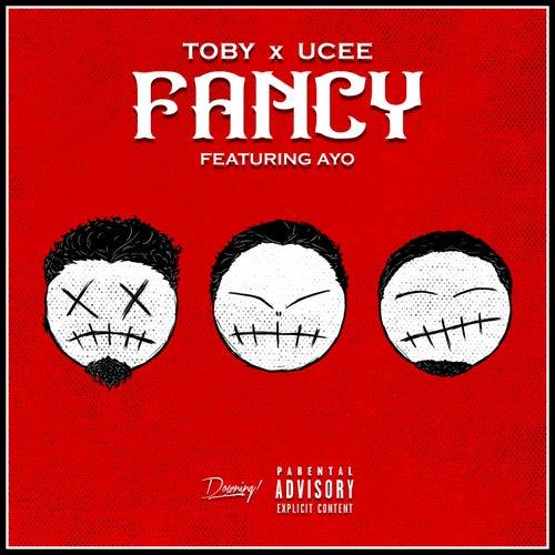 Fancy (feat. Ayo) de Toby x Ucee
