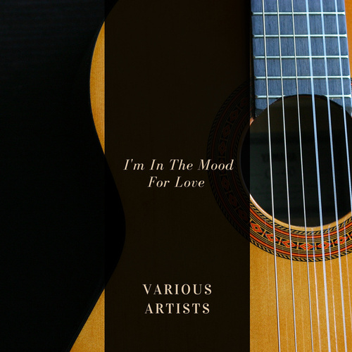 I'm In The Mood For Love von Various Artists