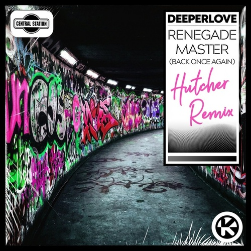 Renegade Master (Back Once Again) (Hutcher Remix) von A Deeper Love