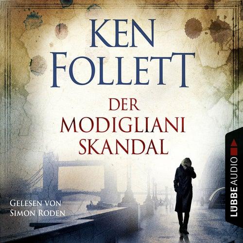 Der Modigliani Skandal von Ken Follett