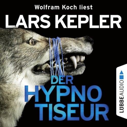 Der Hypnotiseur von Lars Kepler