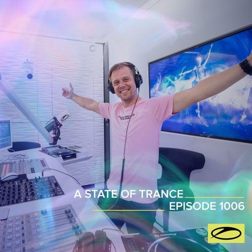 ASOT 1006 - A State Of Trance Episode 1006 von Armin Van Buuren