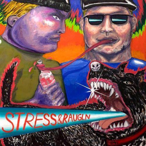 Stress & Raugln von Pöbel Mc