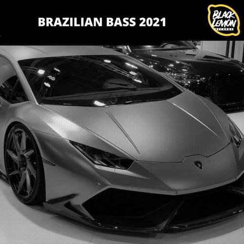 Brazilian Bass 2021 von Various Artists