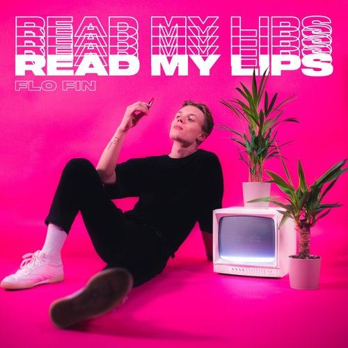 Read My Lips von Flo Fin