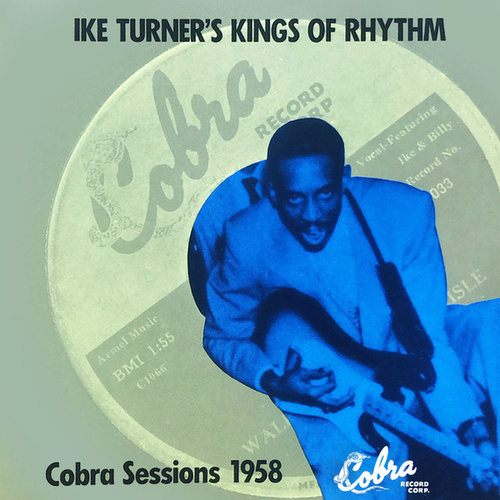 Cobra Sessions 1958 de Ike Turner