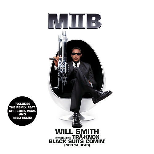 Black Suits Comin' (Nod Ya Head) de Will Smith