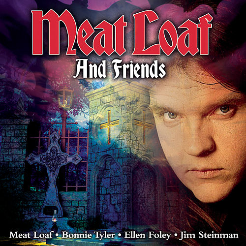 The Collection de Meat Loaf And Friends
