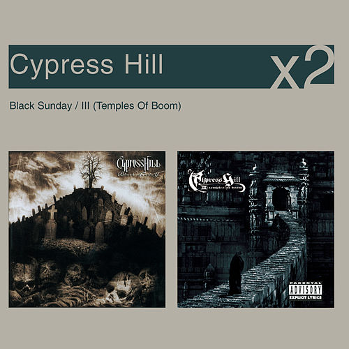 Black Sunday / III Temples Of Boom de Cypress Hill