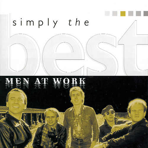 Simply The Best von Men at Work