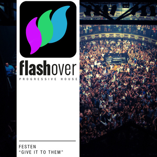 Give It To Them by Festen