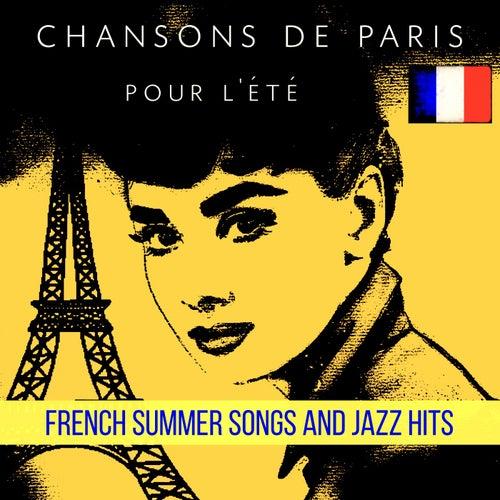 Chansons de Paris pour l'été: French Summer Songs and Jazz Hits de Various Artists