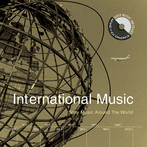 International Music: Sony Music Around The World de Various Artists