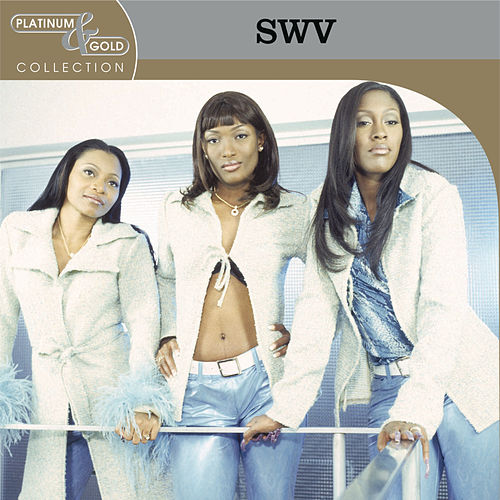 Platinum & Gold Collection von Swv
