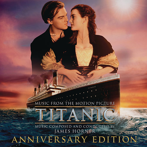 Titanic: Original Motion Picture Soundtrack - Anniversary Edition fra James Horner