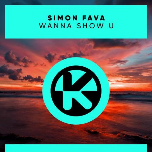 Wanna Show U by Simon Fava