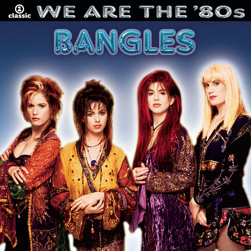We Are The '80s di The Bangles