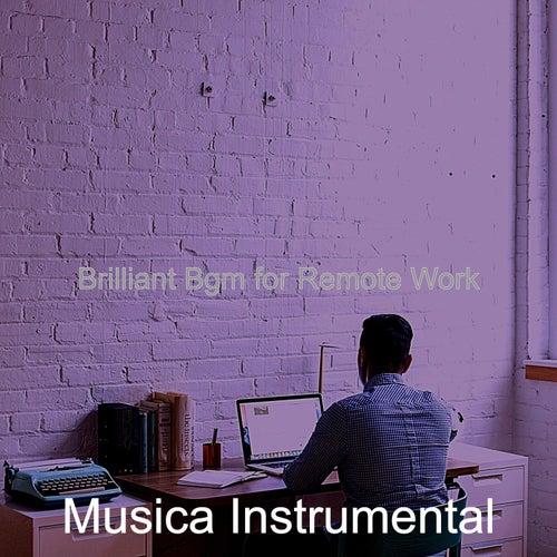 Brilliant Bgm for Remote Work de Musica Instrumental