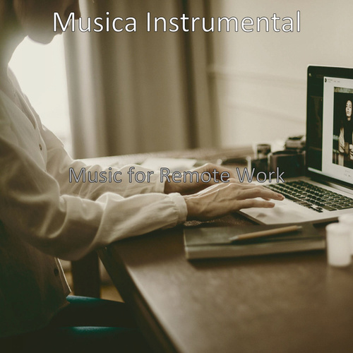 Music for Remote Work de Musica Instrumental