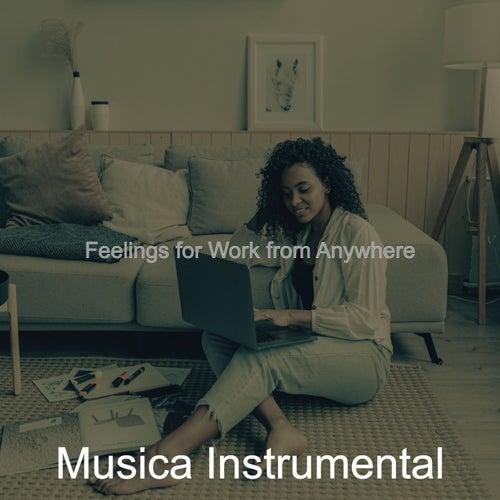 Feelings for Work from Anywhere de Musica Instrumental
