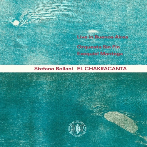 El Chakracanta (Live in Buenos Aires) by Stefano Bollani