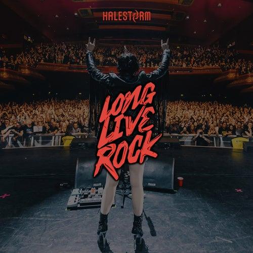 Long Live Rock by Halestorm
