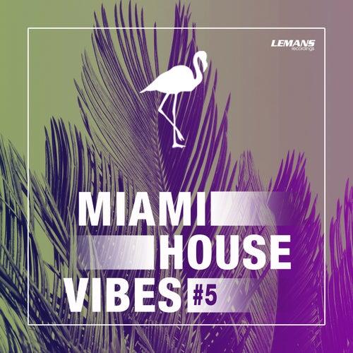 Miami House Vibes #5 von Various Artists