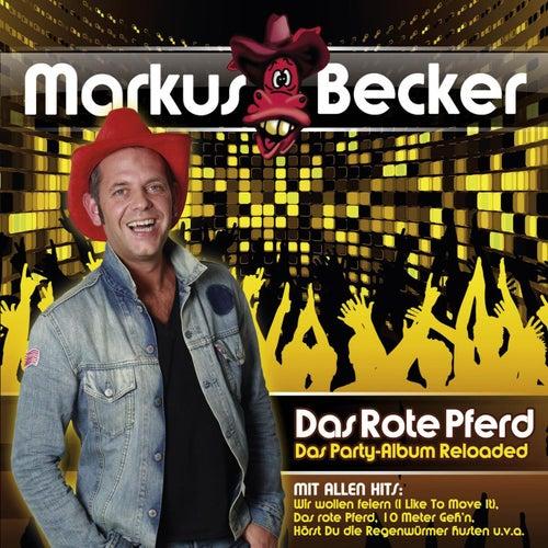 Das Rote Pferd (Das Party-Album) Reloaded von Markus Becker