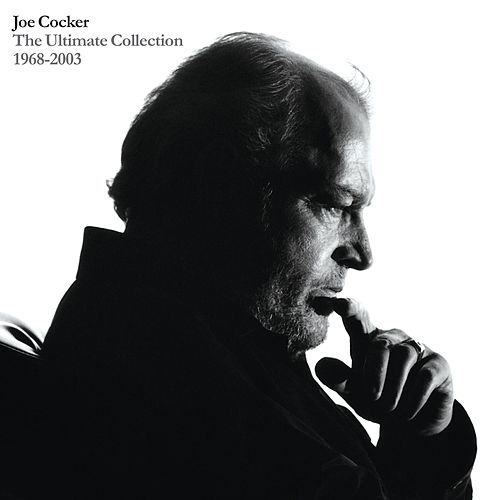 The Ultimate Collection 1968-2003 by Joe Cocker