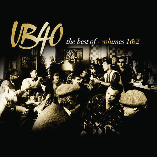 The Best Of UB40 Volumes 1 & 2 von UB40