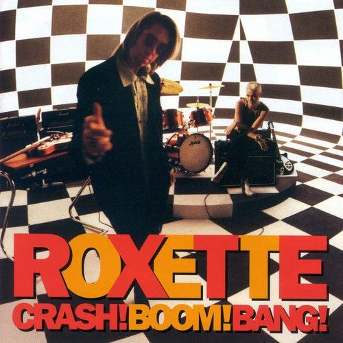 Crash! Boom! Bang! de Roxette