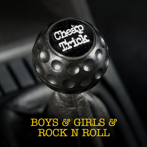 Boys & Girls & Rock N Roll by Cheap Trick