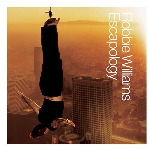 Escapology von Robbie Williams