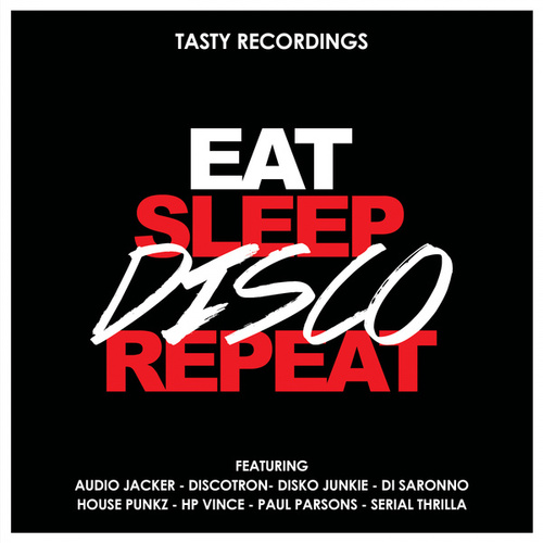 Eat Sleep Disco Repeat von Various Artists