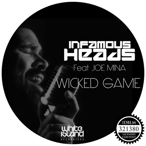 Wicked Game fra Infamous Heads