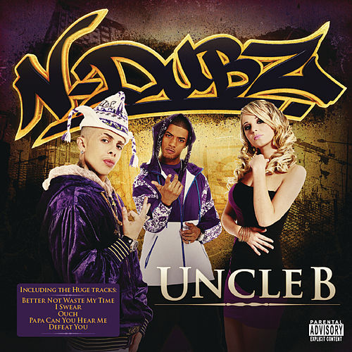 Uncle B by N-Dubz