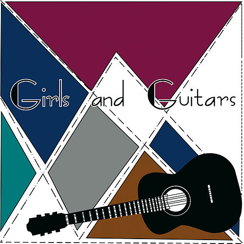 Girls And Guitars by Various Artists