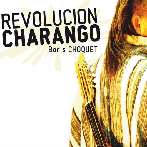 Revolucion Charango de Boris Choquet