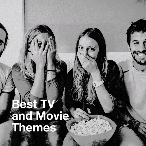 Best TV and Movie Themes by Best Movie Soundtracks, The Best of TV Series, Best TV and Movie Themes