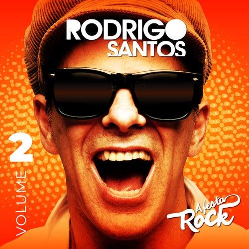 A Festa Rock, Vol. 2 fra Rodrigo Santos