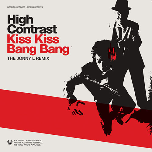 Kiss Kiss Bang Bang de High Contrast