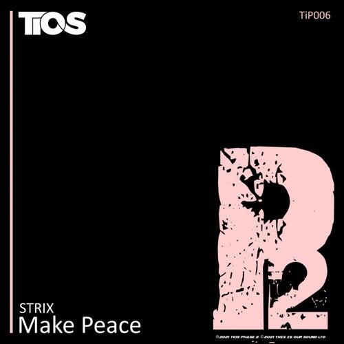 Make Peace von S-Trix