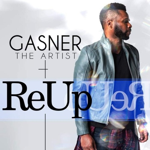 Re-Up by Gasner the Artist