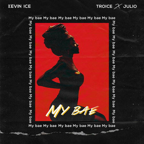 My Bae von Kevin Ice