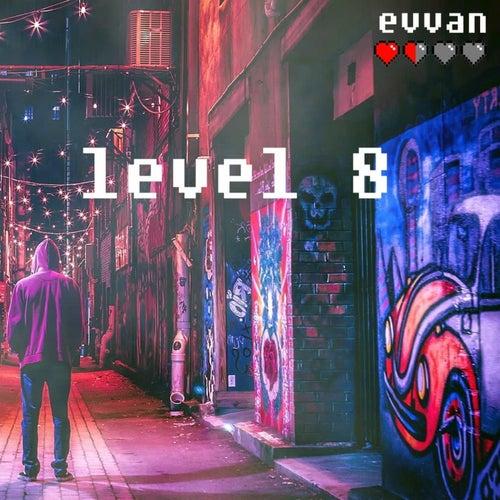 Level8 by Evvan