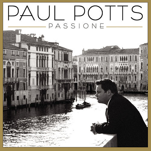 Passione von Paul Potts