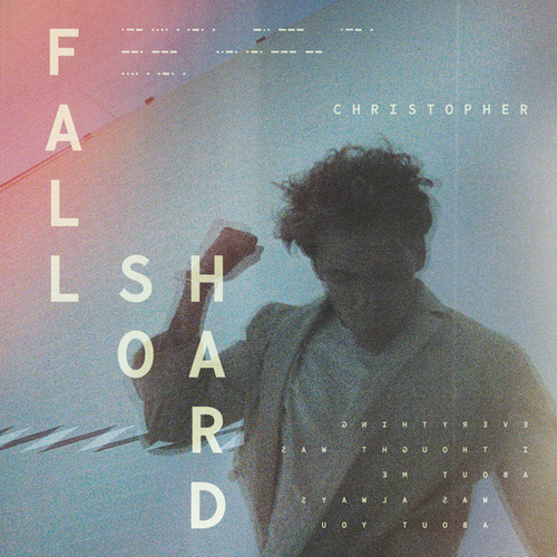 Fall So Hard by Christopher