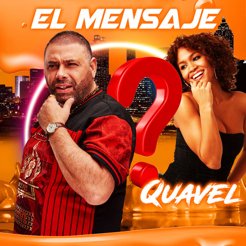 El Mensaje (Extended version) by Quavel